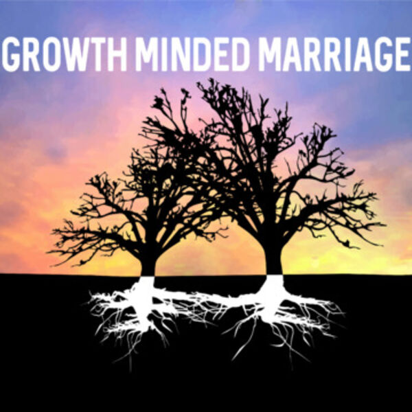 Growth Minded Marriage Podcast Artwork Image