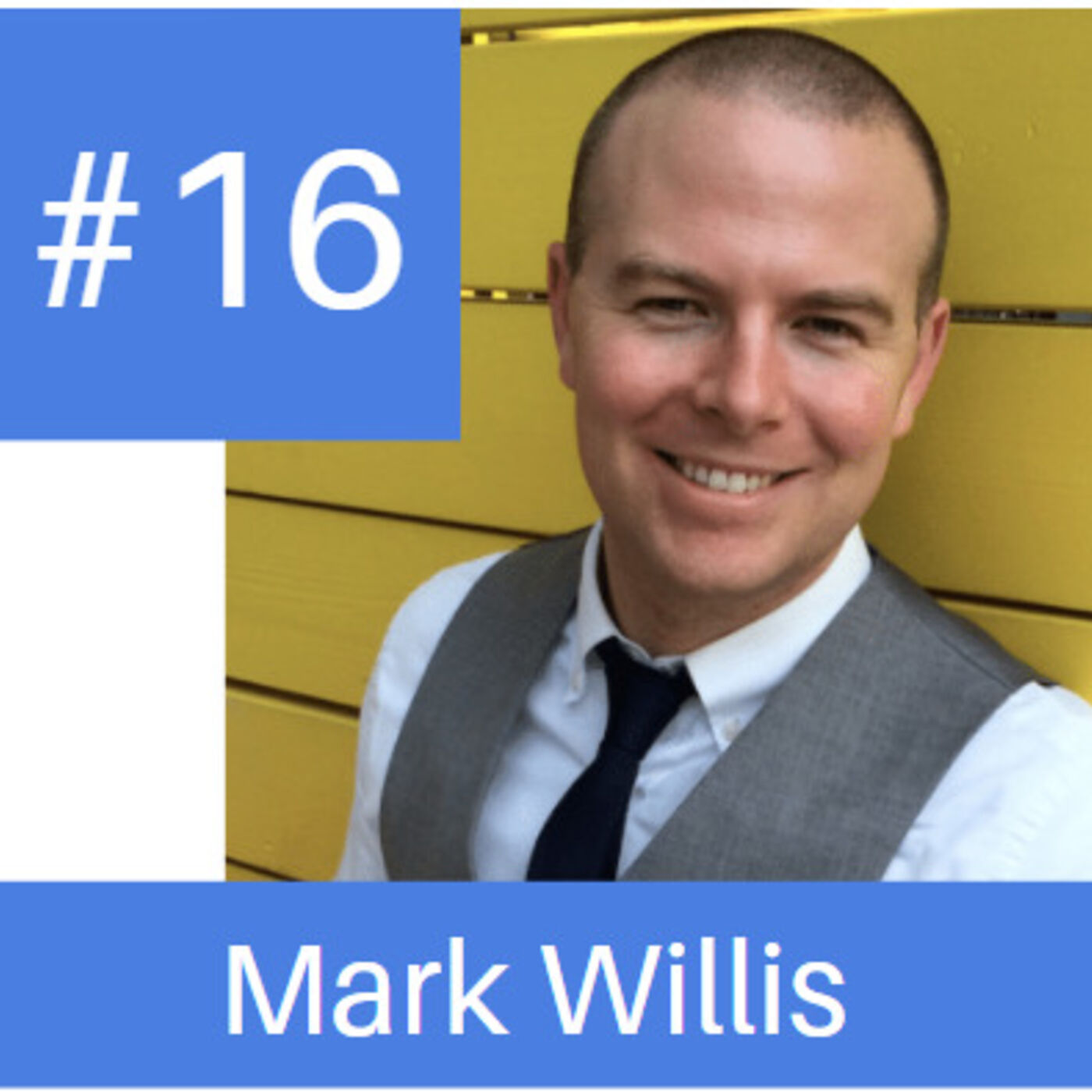 Episode # 16 - How to Become Your Own Bank Featuring Financial Planning Expert Mark Willis