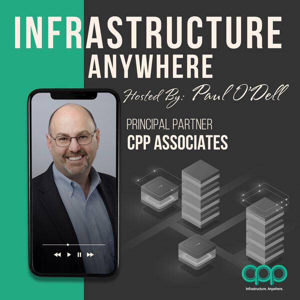 Infrastructure Anywhere: A Podcast Series from CPP Associates Podcast Artwork Image
