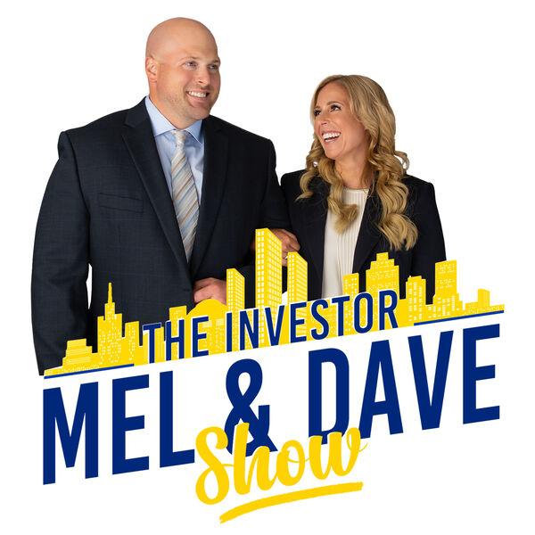 The Investor Mel & Dave Show  Podcast Artwork Image