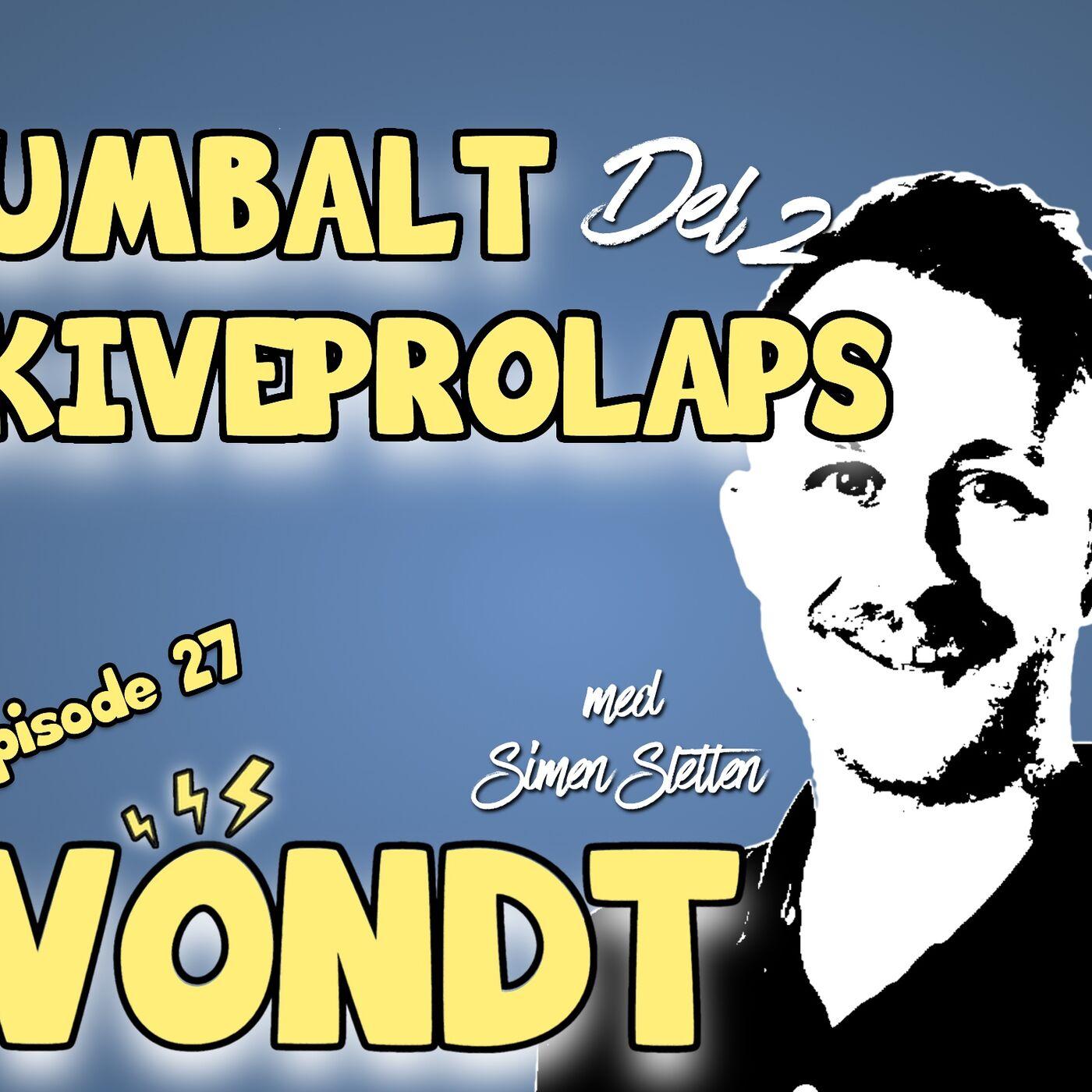 EP 27: Lumbalt skiveprolaps m/ Simen Sletten (del 2)