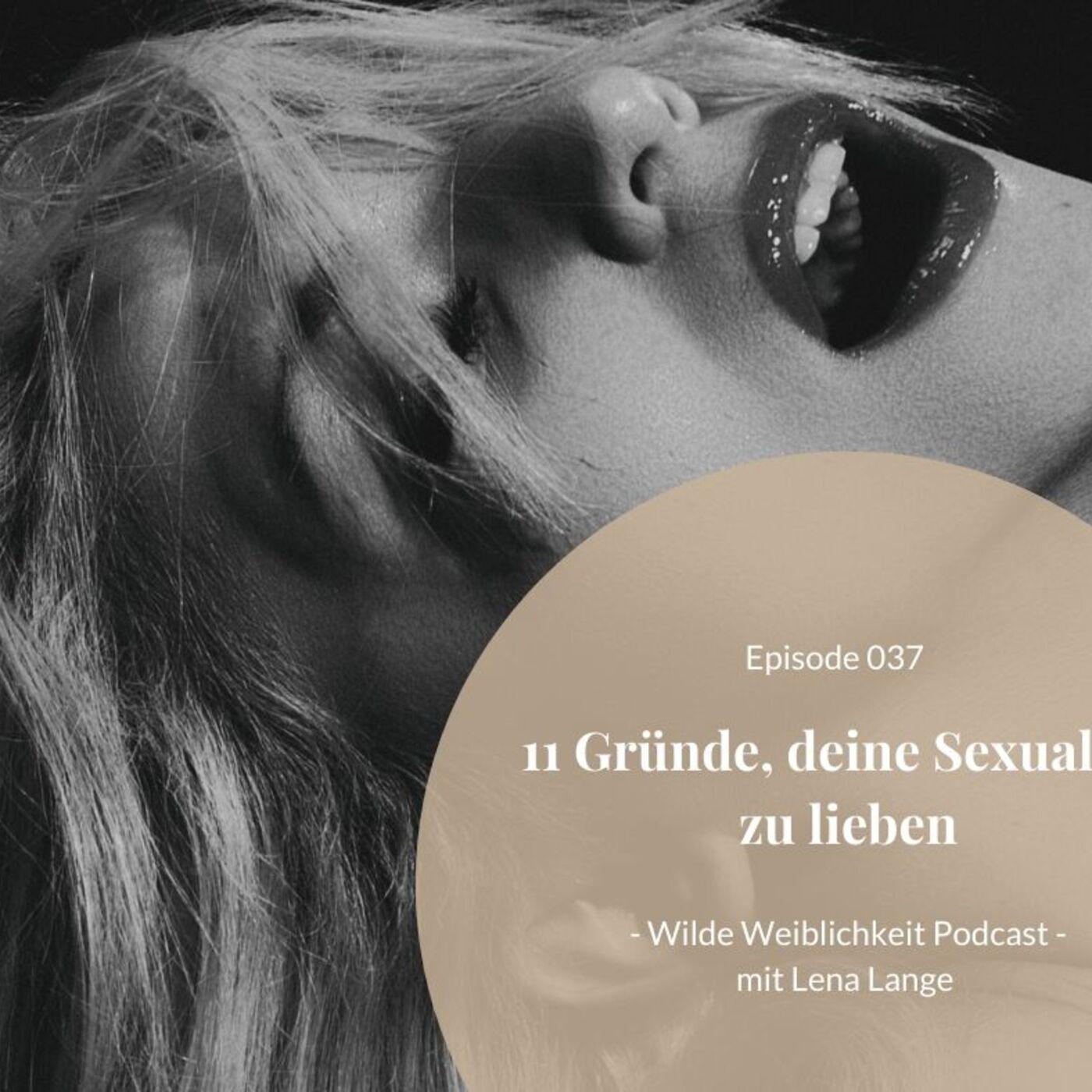 037: 11 Gründe, deine Sexualität zu lieben