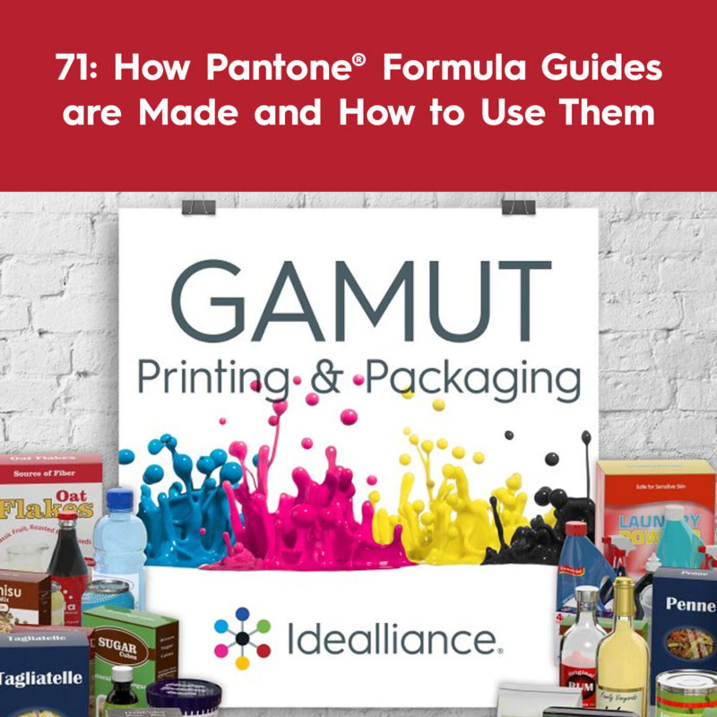 71: How Pantone® Formula Guides are Made and How to Use Them