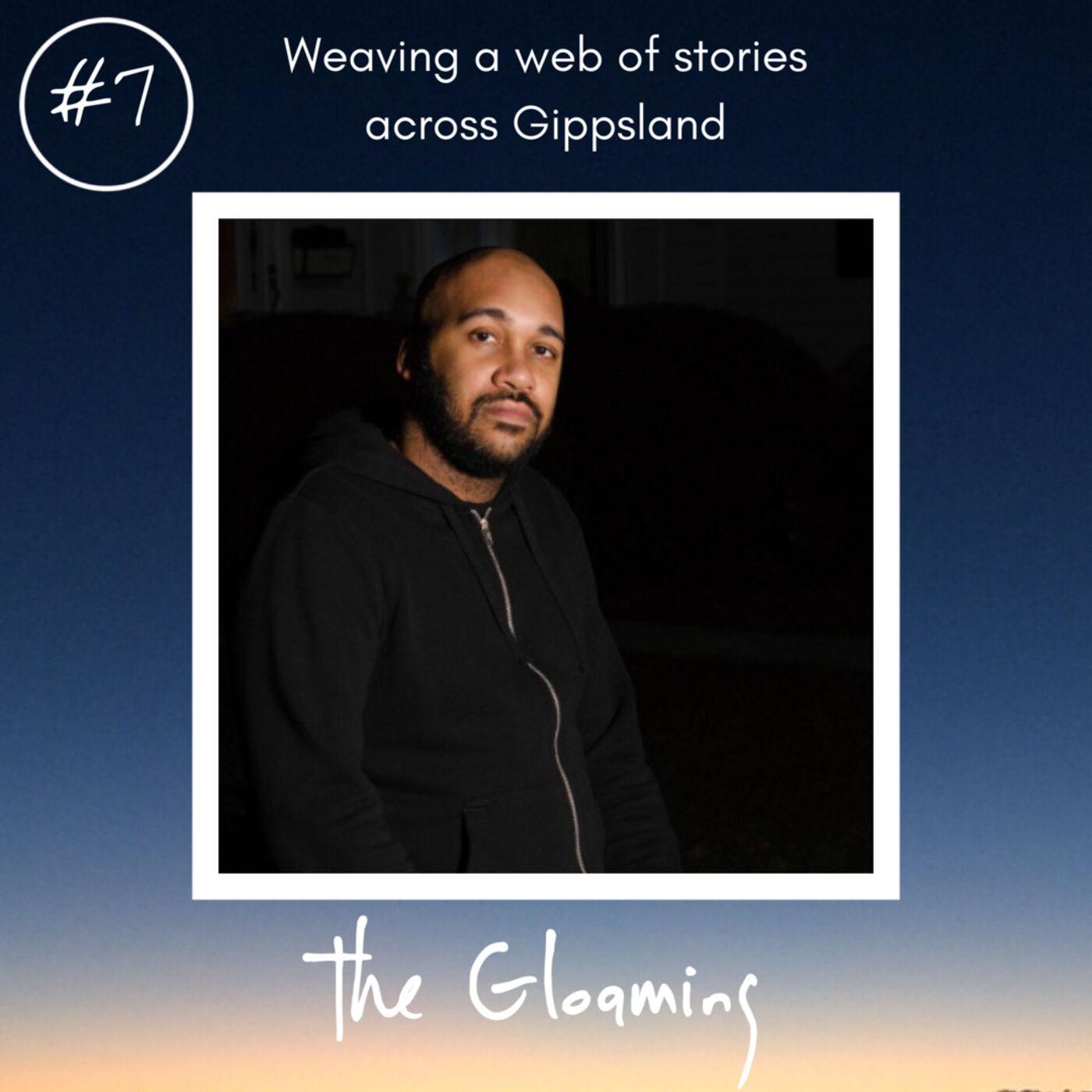 TG7: Weaving a web of stories across Gippsland