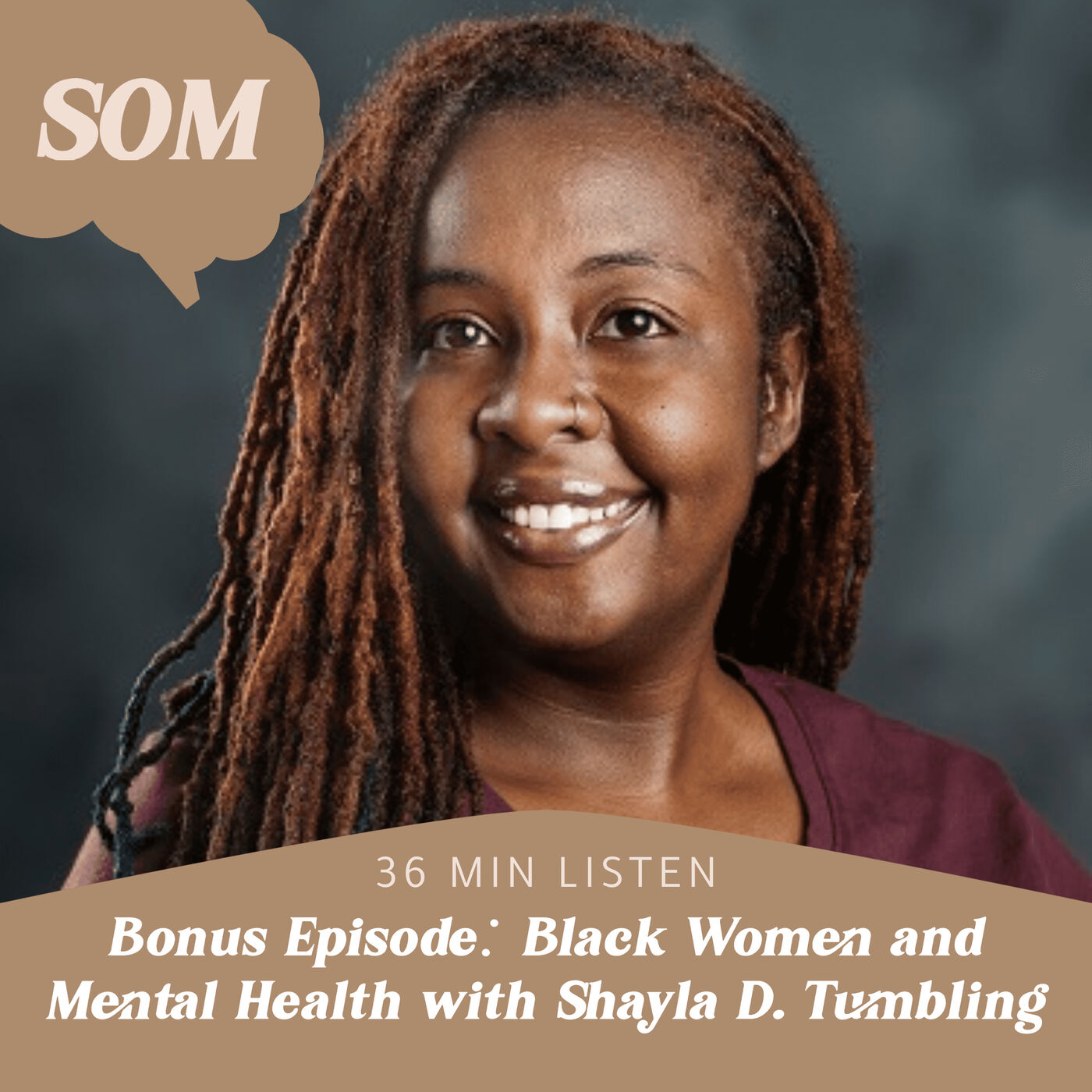 Bonus Episode: Black Women and Mental Health with Shayla D. Tumbling