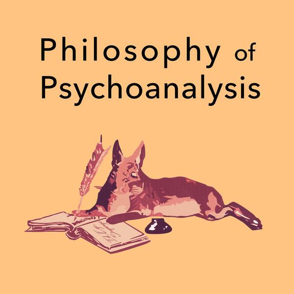 Philosophy of Psychoanalysis Podcast Artwork Image