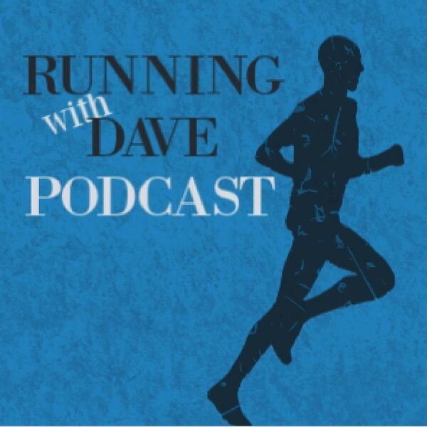 Running with Dave Podcast Artwork Image