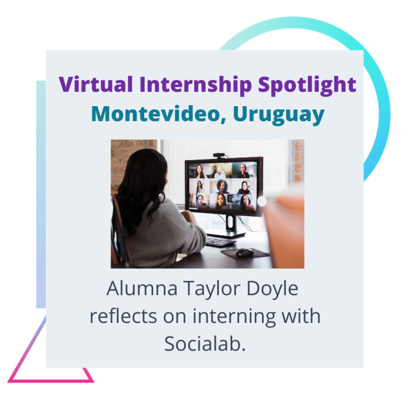 Season 2 - #7: Virtual Internship Spotlight - Montevideo, Uruguay