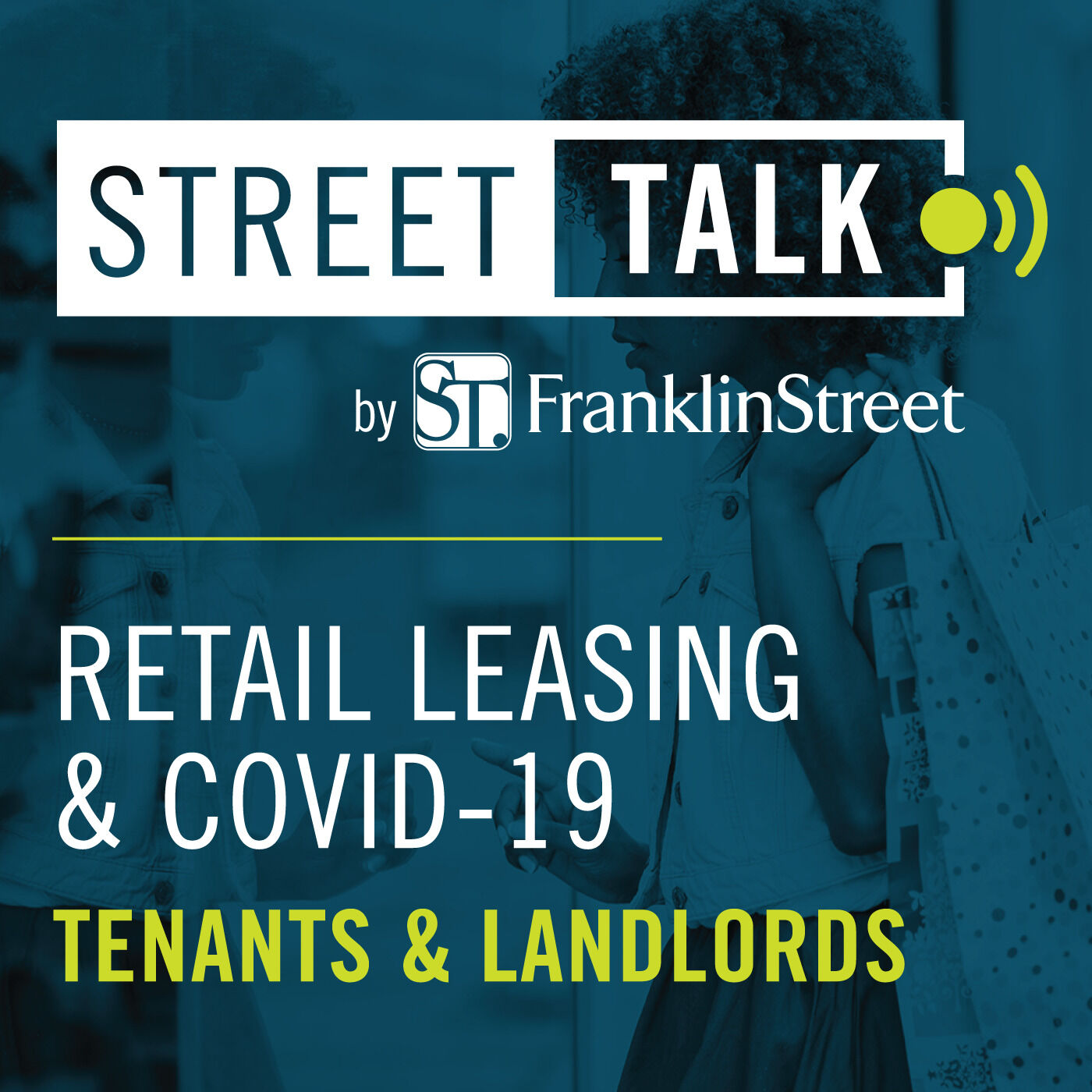 Retail Leasing & COVID-19: Tenants & Landlords