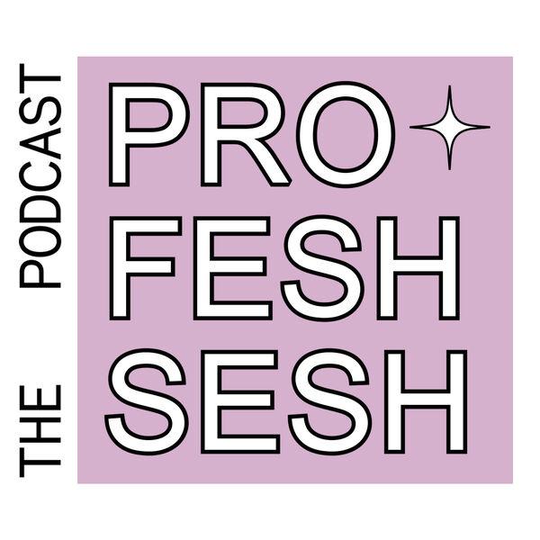 Profesh Sesh by Quadio Podcast Artwork Image