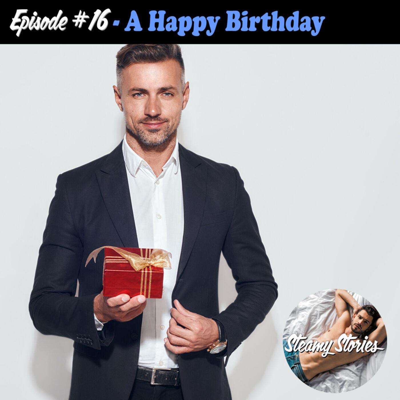 16. A Happy Birthday