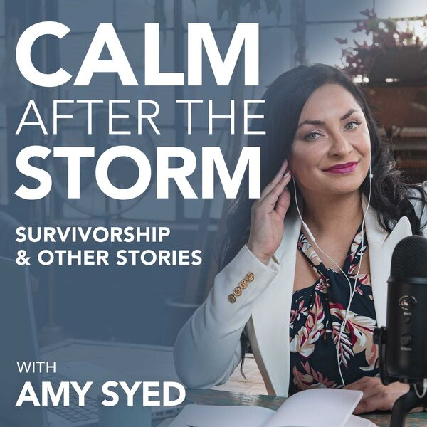 Calm after the storm: Survivorship and other stories, with Amy Syed Podcast Artwork Image