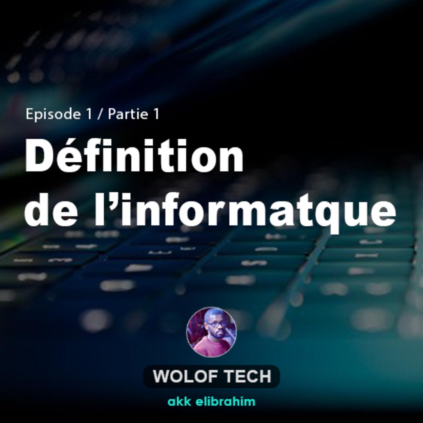 Définition de l'informatique _Partie01