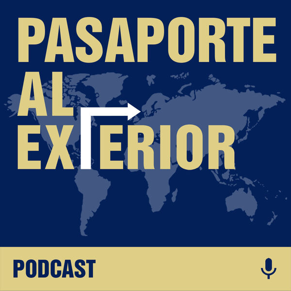 Pasaporte al exterior Podcast Artwork Image