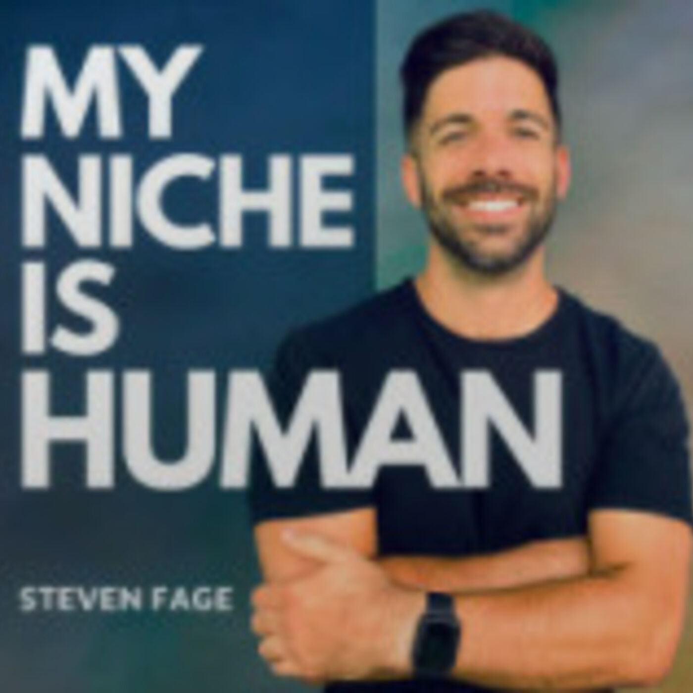 """My Niche is Human"" Podcast Host Steven Fage Joins the Show"