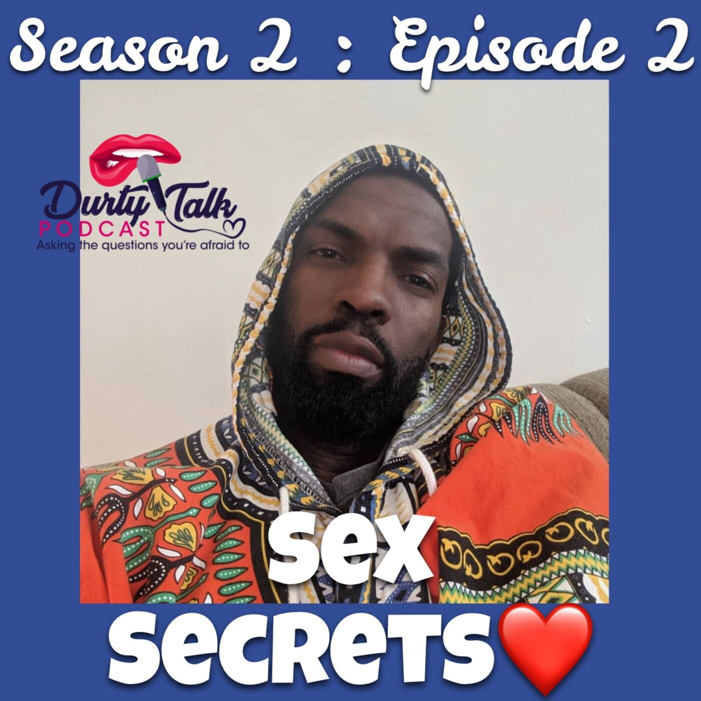 Sex Secrets- Season 2: Ep 2