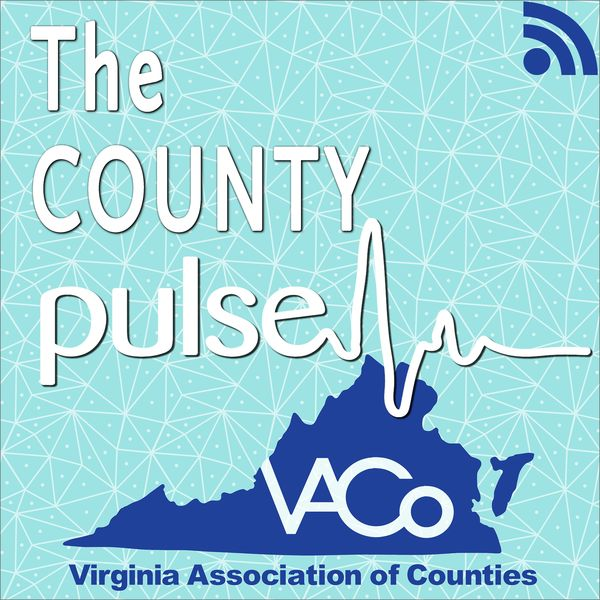 VACo County Pulse Podcast Podcast Artwork Image