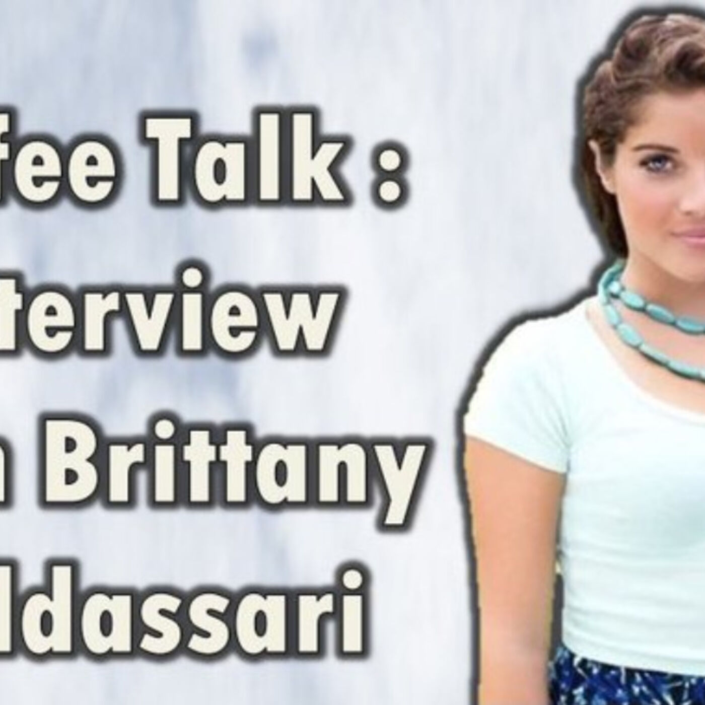 Coffee Talk: Interview with Brittany Baldi (The Challenge Battle of the Exes 2)