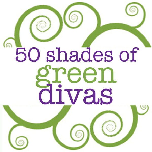 50 Shades of Green Divas  Podcast Artwork Image