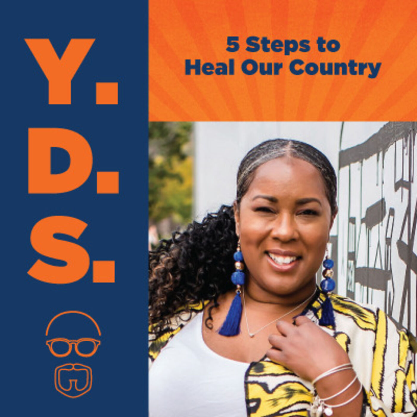 Ep. 21 – 5 Steps to Heal Our Country