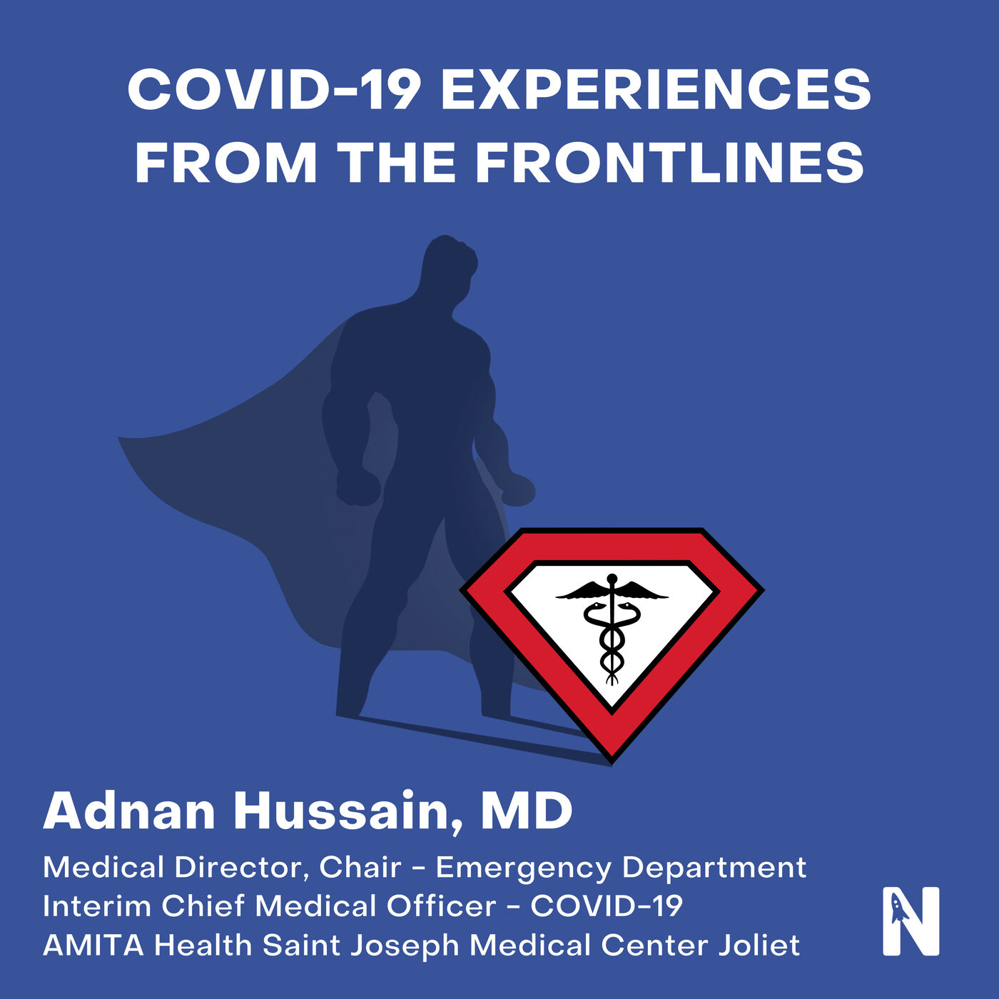 COVID-19 Experiences From the Frontlines   Adnan Hussain