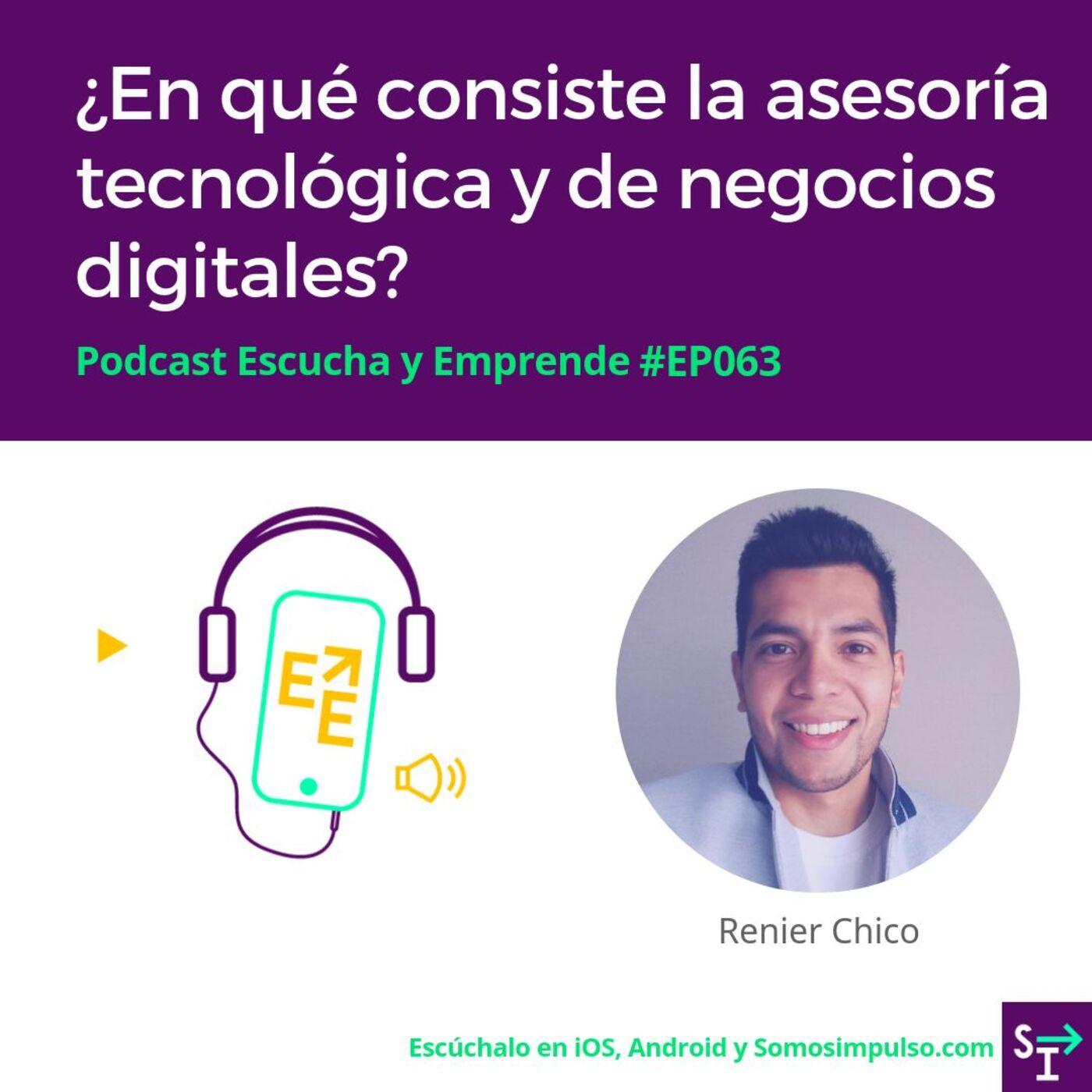 Escucha Y Emprende EP063 ¿En Qué Consiste La Asesoría Tecnológica Y De Negocios Digitales?