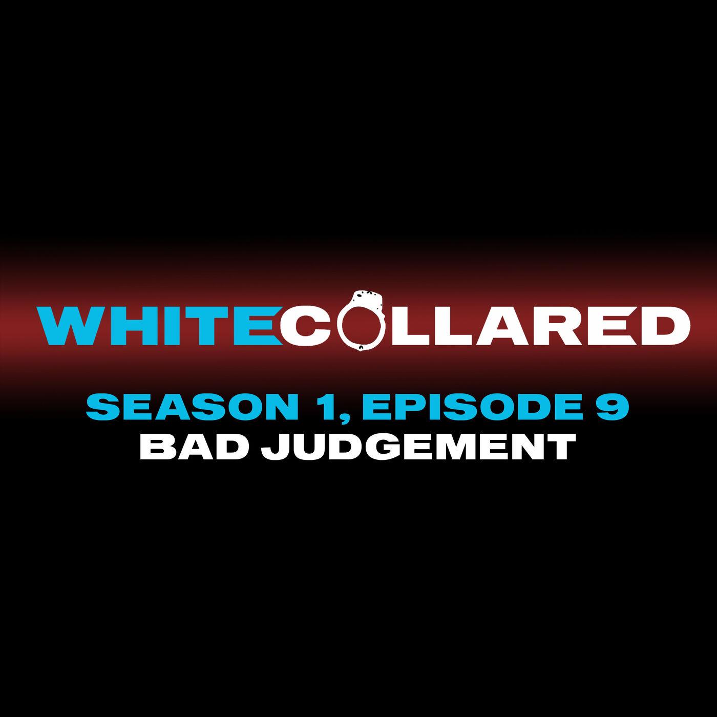 Bad Judgement