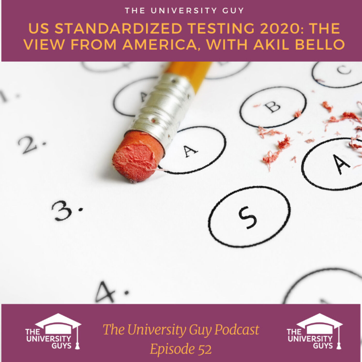 Episode 52: US Standardized Testing 2020. The view from America, with Akil Bello