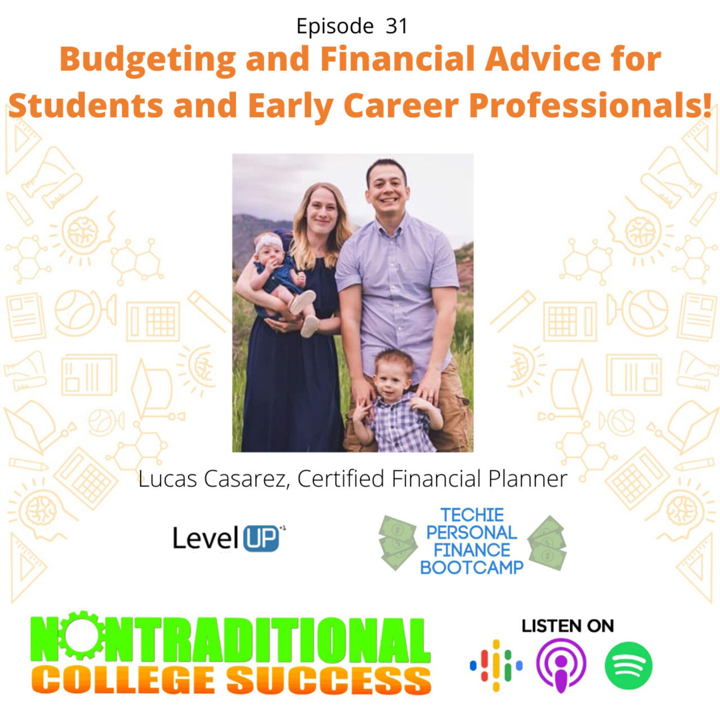 Financial Advice and Budgeting for Students and Early Career Professionals! with Lucas Casarez Ep. 31