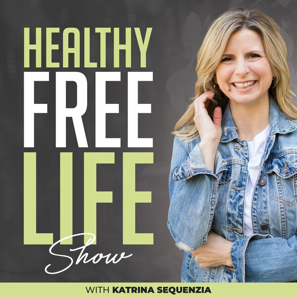 Healthy Free Life Show Podcast Artwork Image