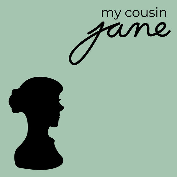 My Cousin Jane Podcast Artwork Image