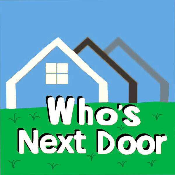 Who's Next Door Podcast Artwork Image