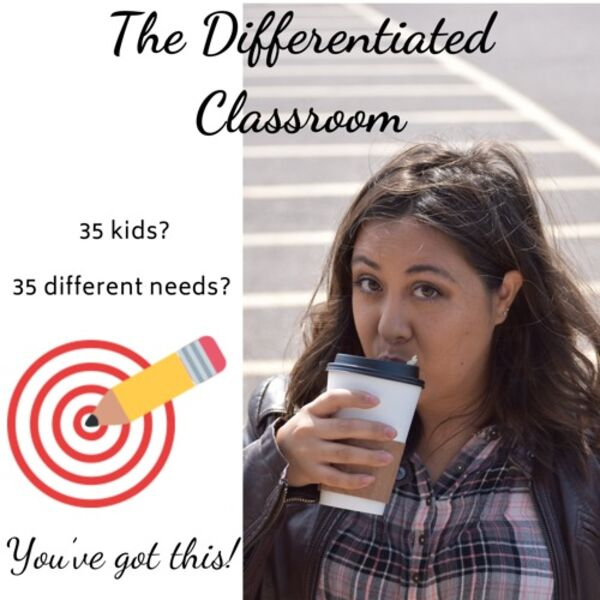 The Differentiated Classroom Podcast Artwork Image