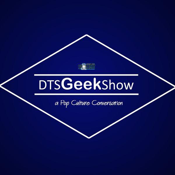 DTS GEEK SHOW Podcast Artwork Image