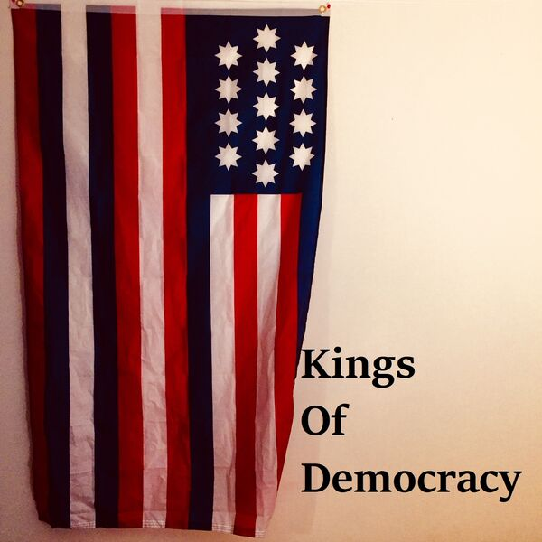 Kings of Democracy Podcast Artwork Image