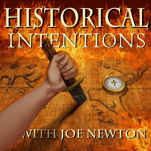 Historical Intentions Podcast Artwork Image