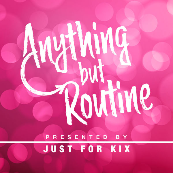 Anything But Routine  Podcast Artwork Image
