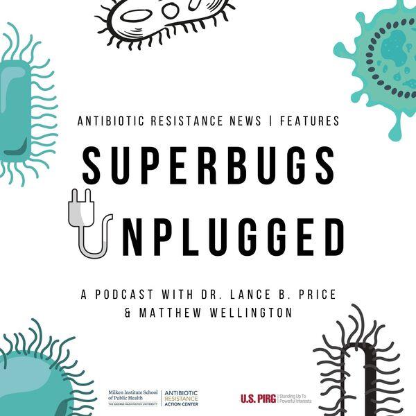 Superbugs Unplugged  Podcast Artwork Image