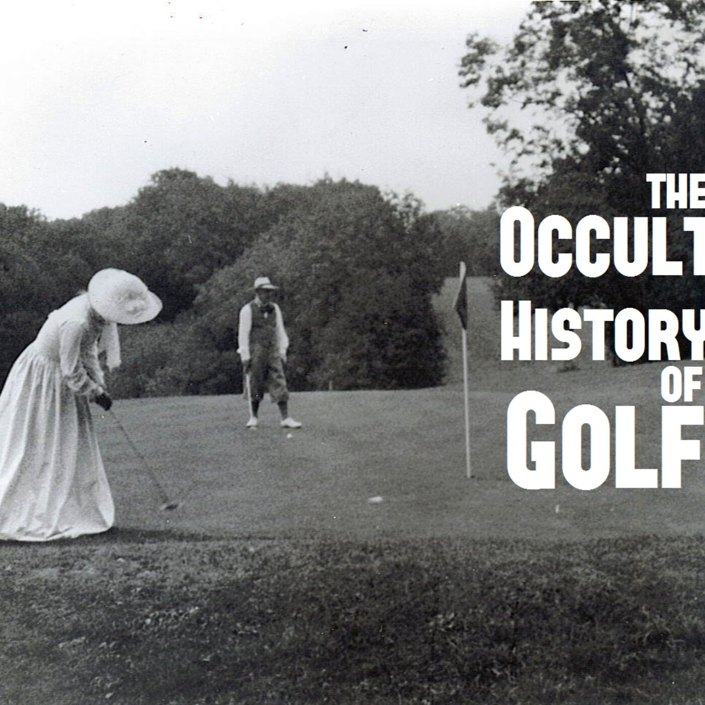 Occult History of Golf