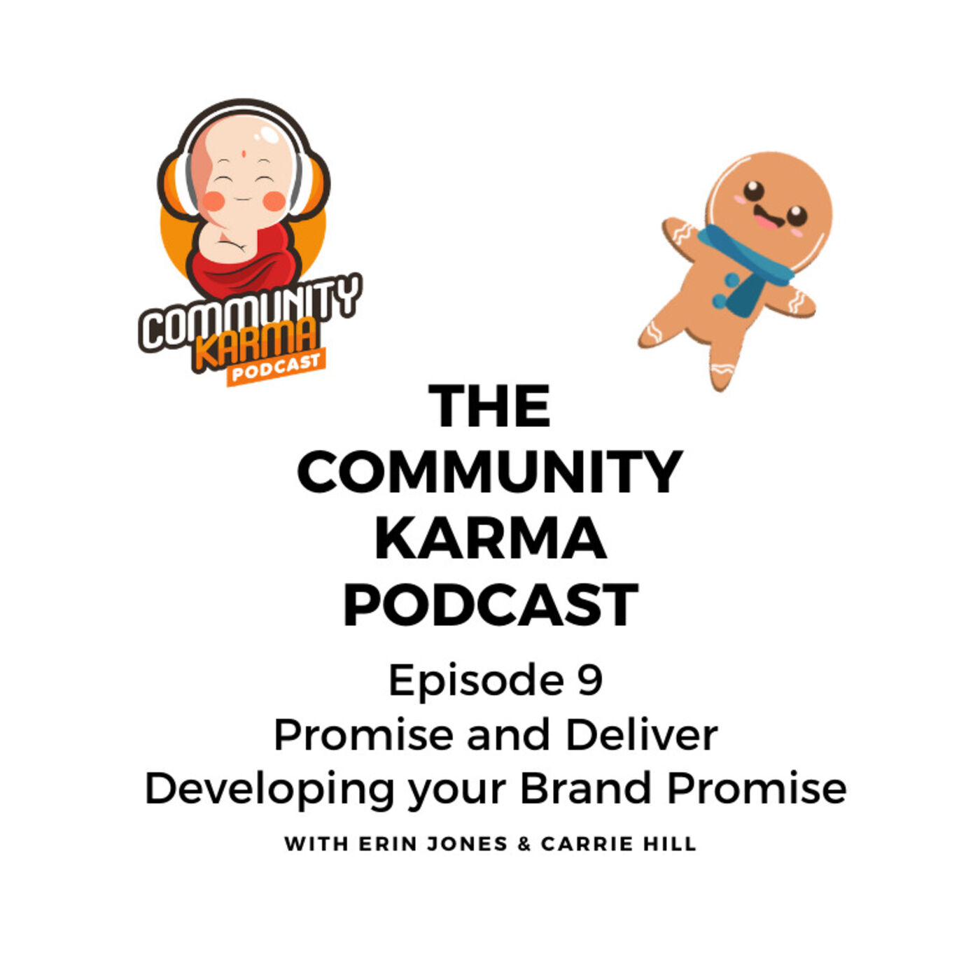 Episode 9: Promise and Deliver - Developing your Brand Promise