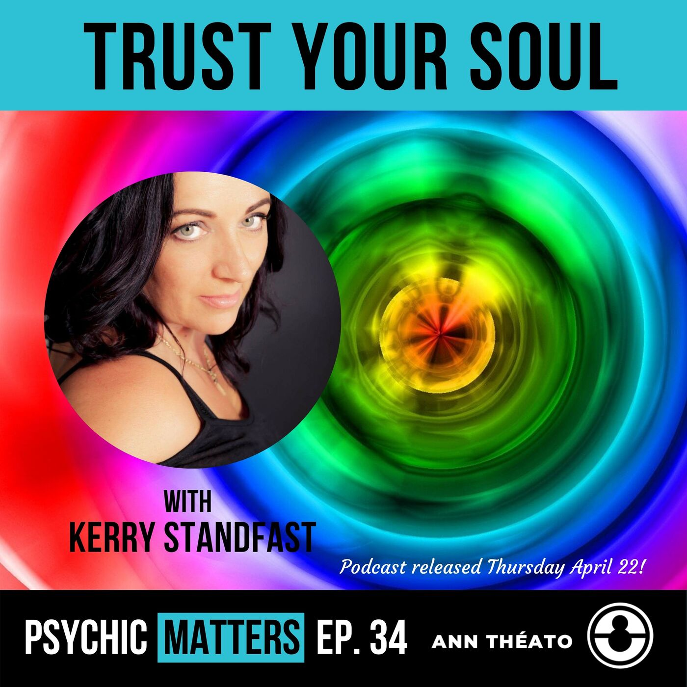 PM 034: Trust Your Soul with Kerry Standfast