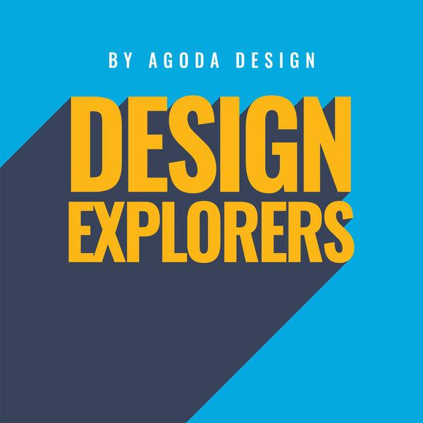 Design Explorers by Agoda Design Podcast Artwork Image