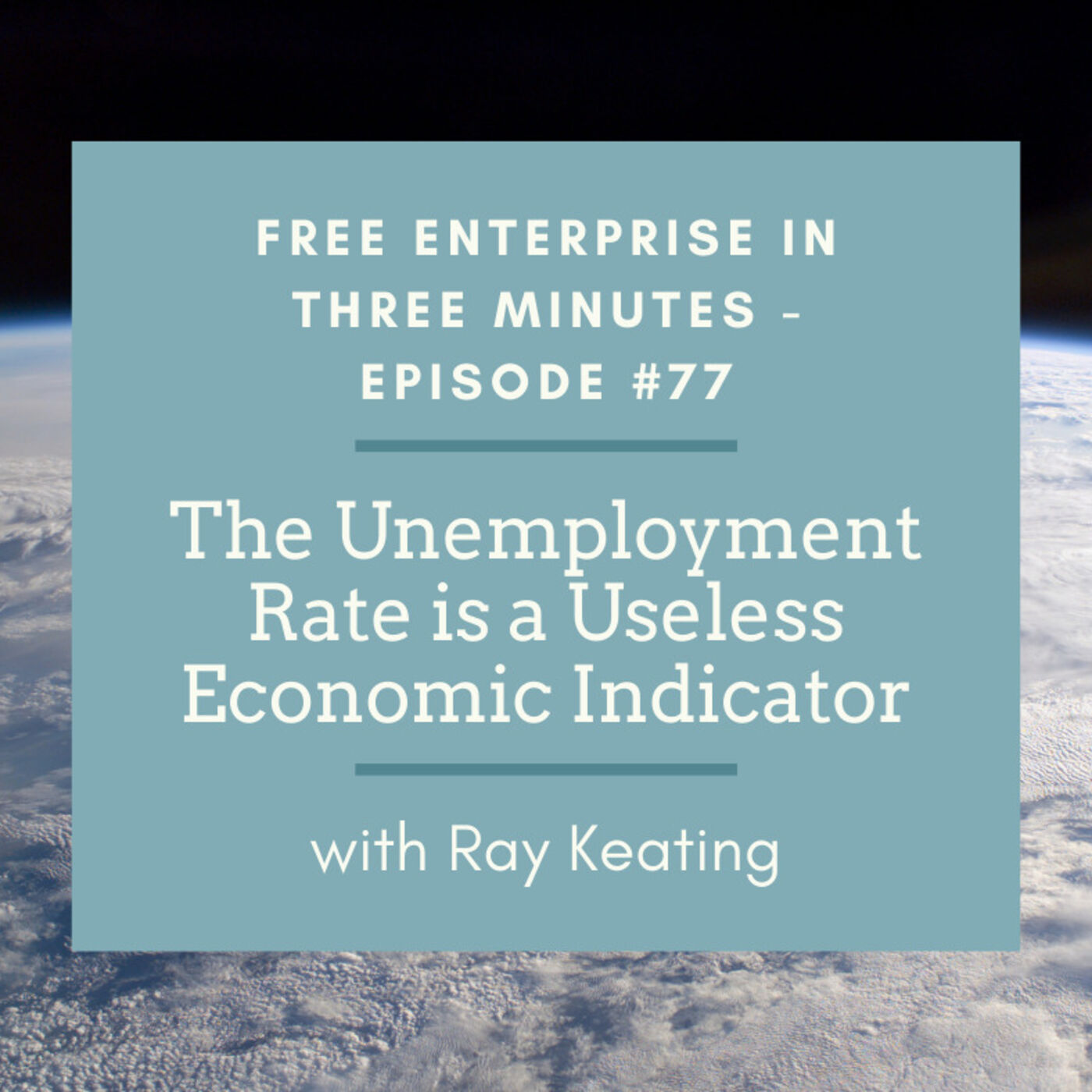 Episode #77: The Unemployment Rate is a Useless Economic Indicator