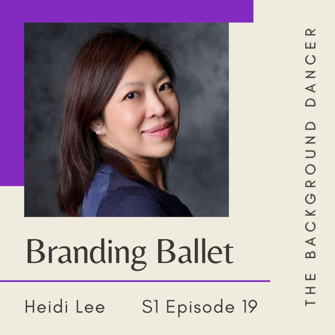 Branding Ballet   Heidi Lee