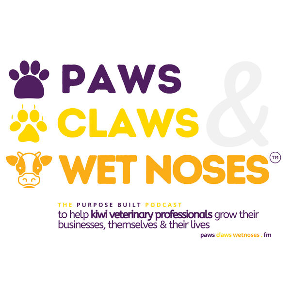 Paws Claws & Wet Noses | Veterinary Podcast Podcast Artwork Image