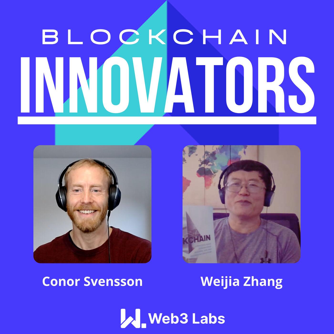 Blockchain Innovators - Conor Svensson and Weijia Zhang