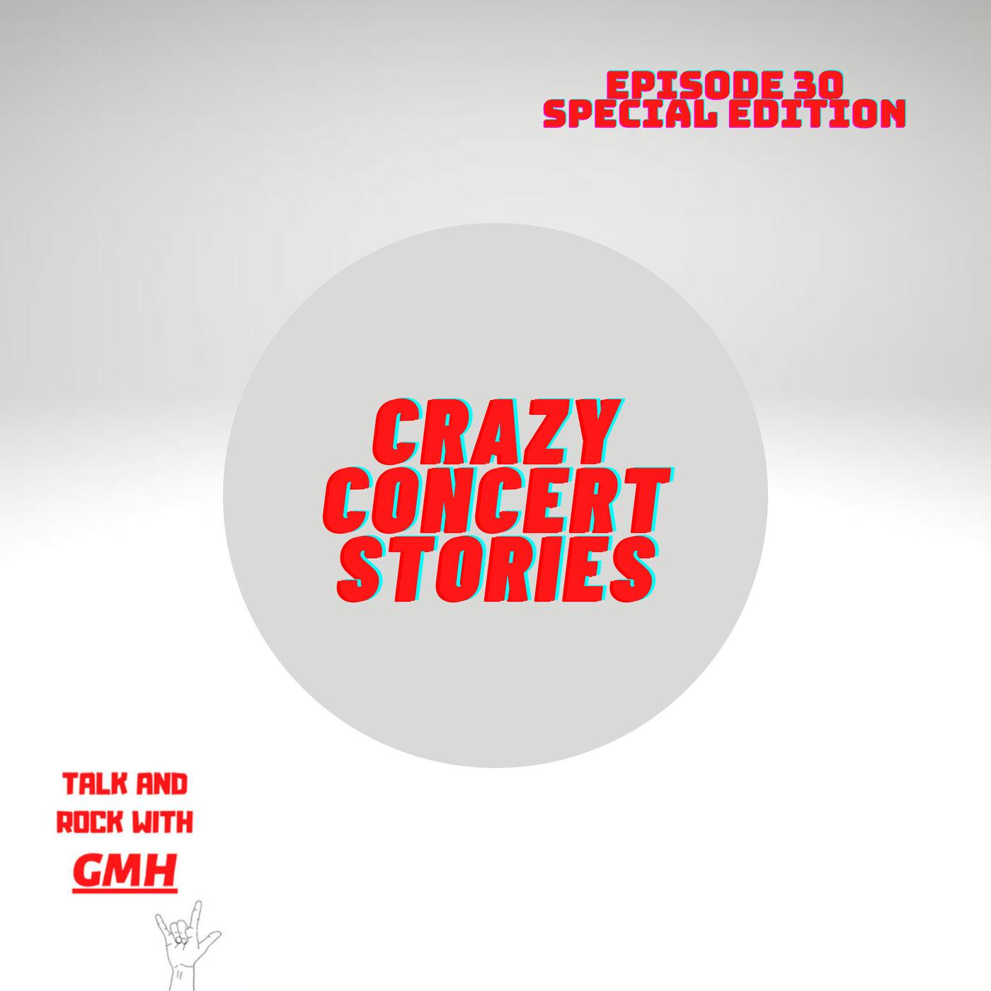 Crazy Concert Stories