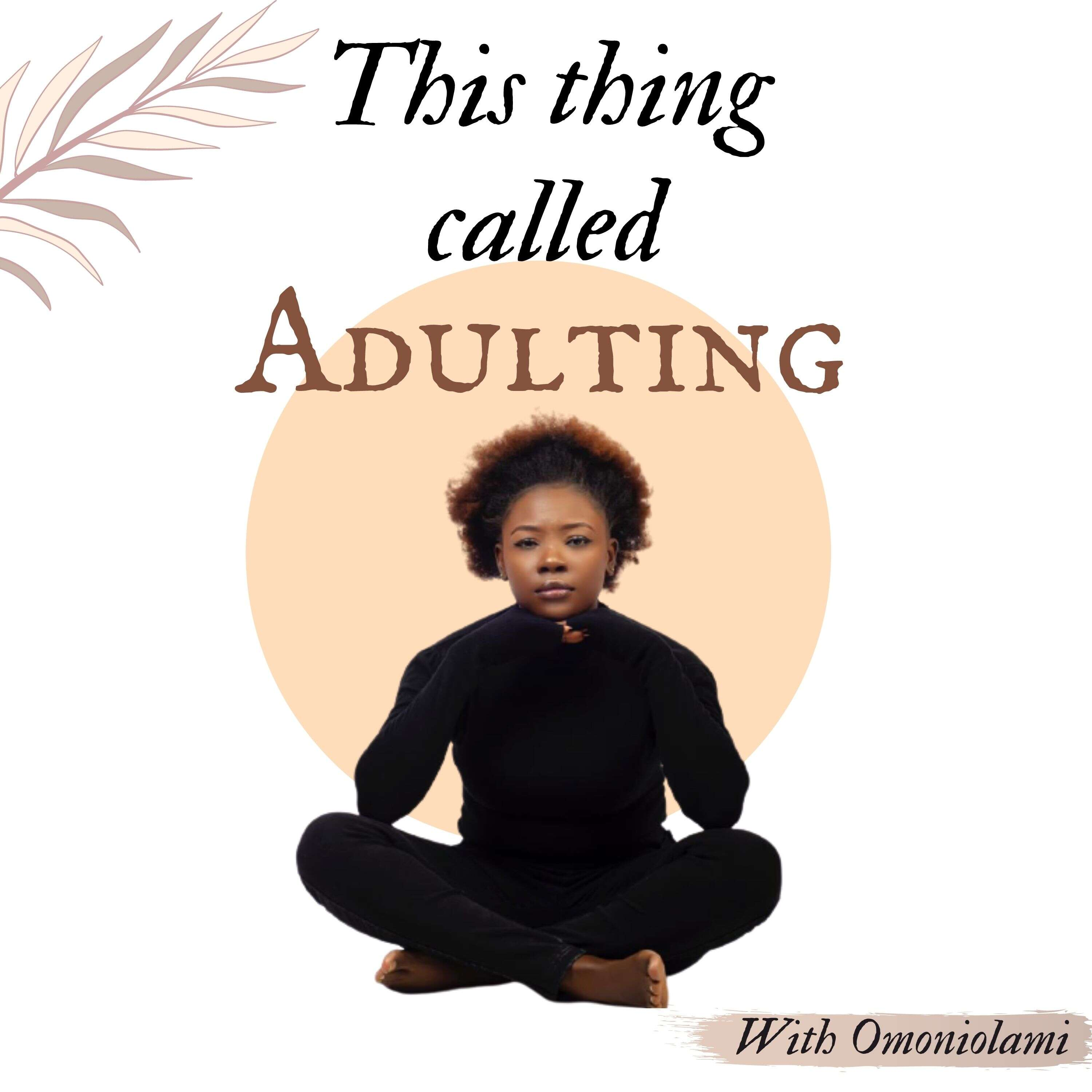 This Thing Called Adulting
