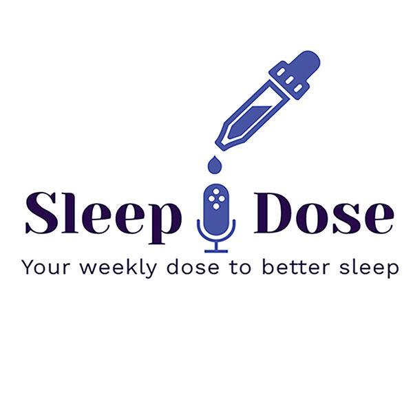 Sleep Dose with The Sleep Guy Podcast Artwork Image