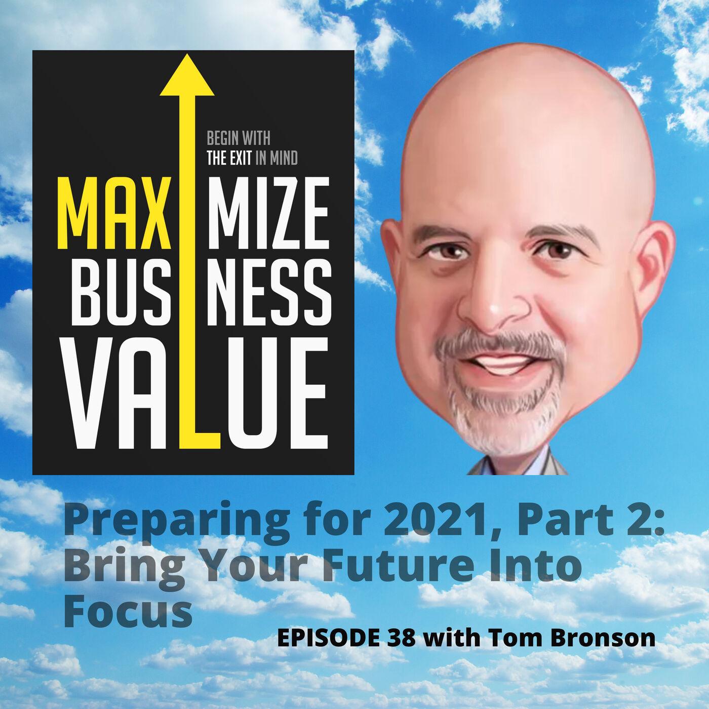 Preparing for 2021, Part 2: Bring Your Future Into Focus